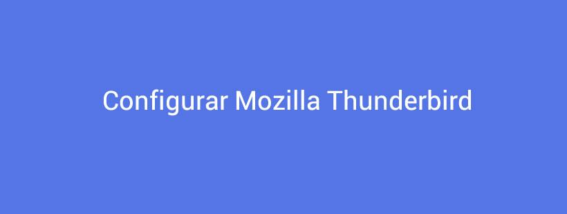Configurar Mozilla Thunderbird