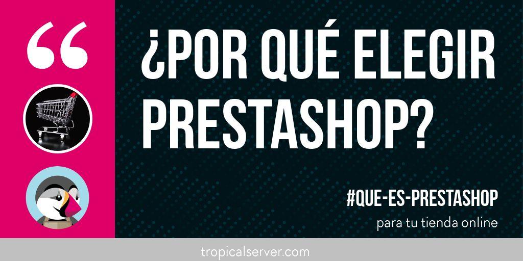 ¿Por qué elegir PrestaShop para tu tienda online?
