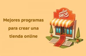 Mejores programas crear tienda online